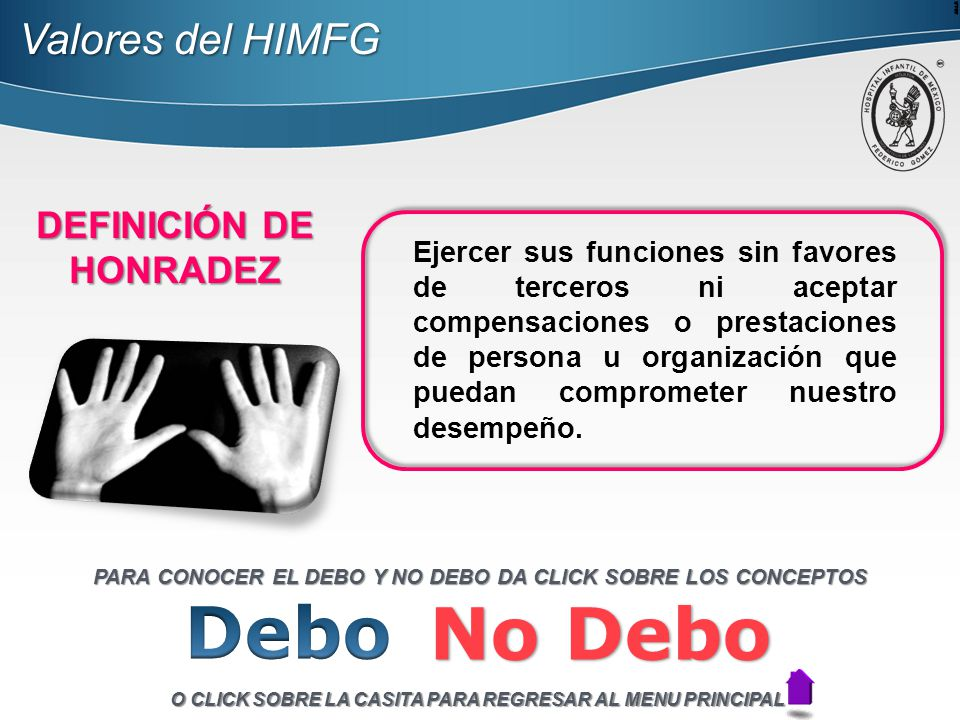 Debo No Debo Valores del HIMFG DEFINICIÓN DE HONRADEZ