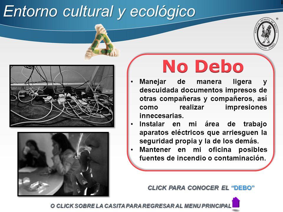 No Debo Entorno cultural y ecológico