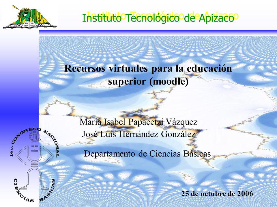 Recursos virtuales para la educación superior (moodle)