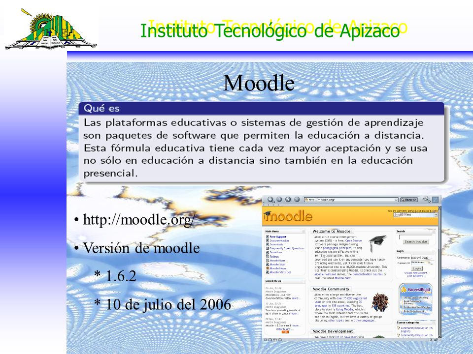 Moodle http://moodle.org/ Versión de moodle * 1.6.2