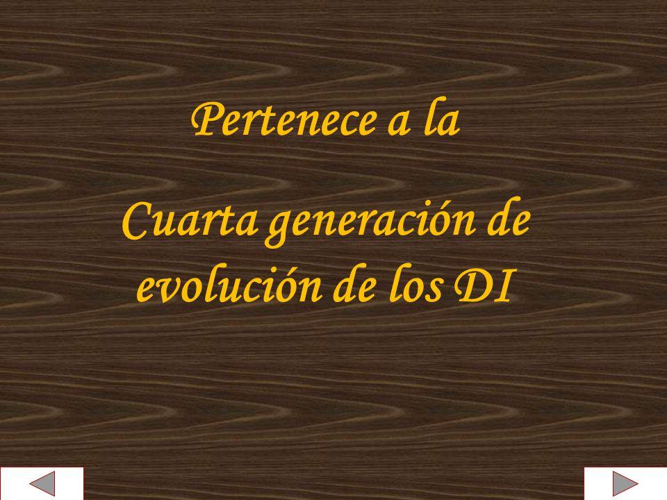 Cuarta generación de evolución de los DI
