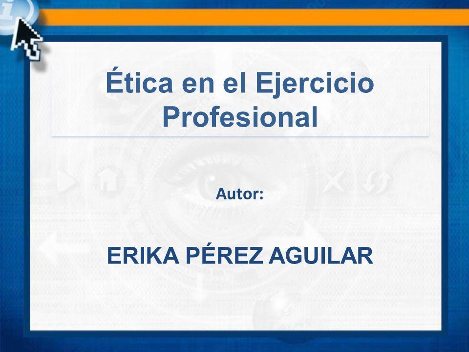 Ética en el Ejercicio Profesional