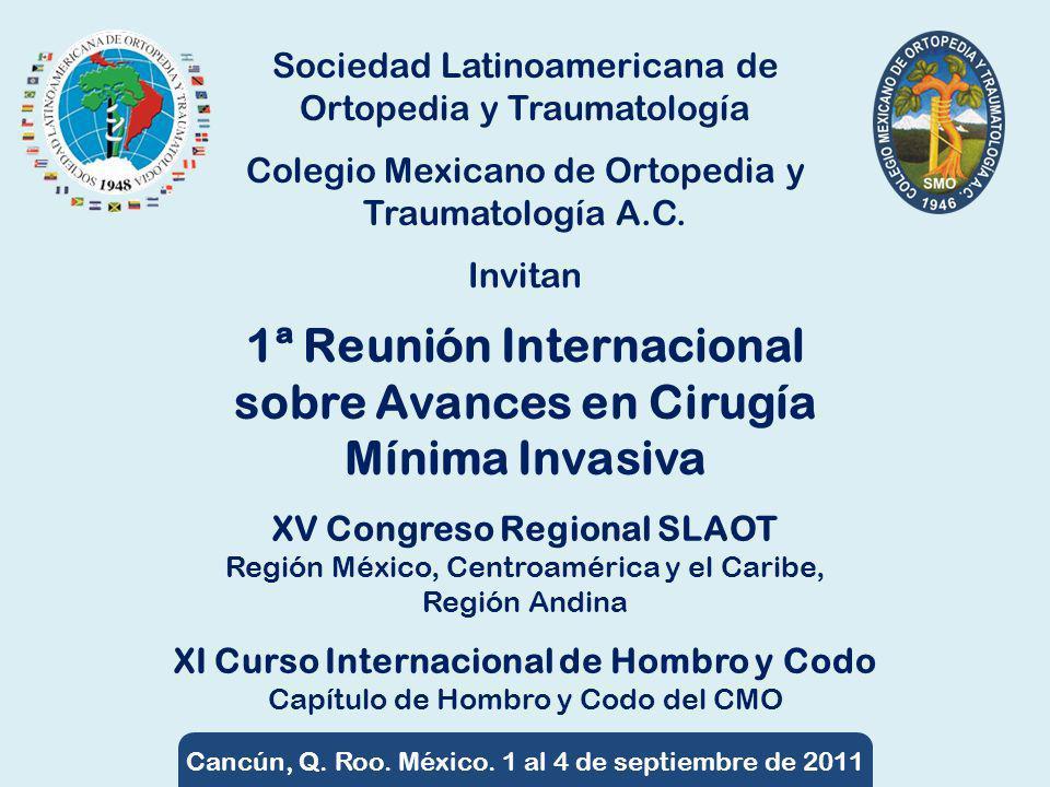 XV Congreso Regional SLAOT XI Curso Internacional de Hombro y Codo