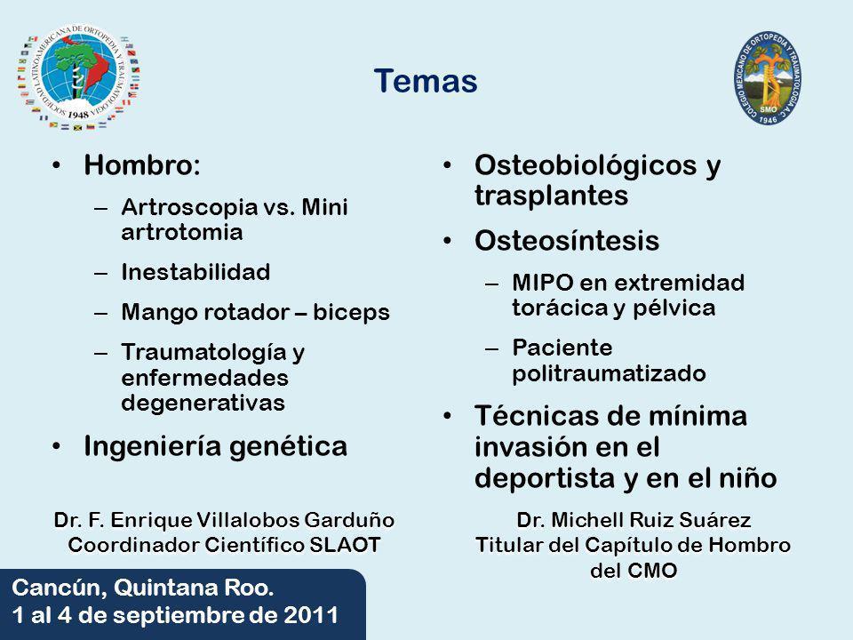 Temas Hombro: Ingeniería genética Osteobiológicos y trasplantes