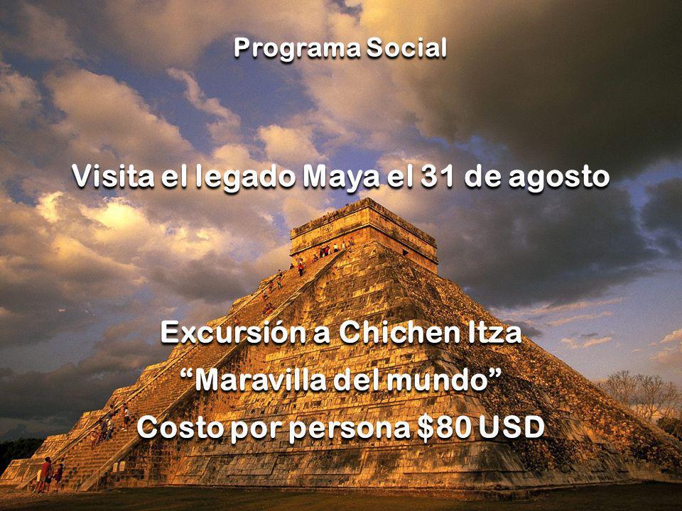Visita el legado Maya el 31 de agosto Excursión a Chichen Itza