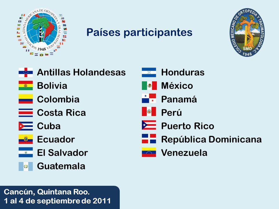 Países participantes Antillas Holandesas Bolivia Colombia Costa Rica