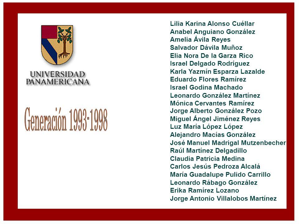 Generación 1993-1998 Lilia Karina Alonso Cuéllar