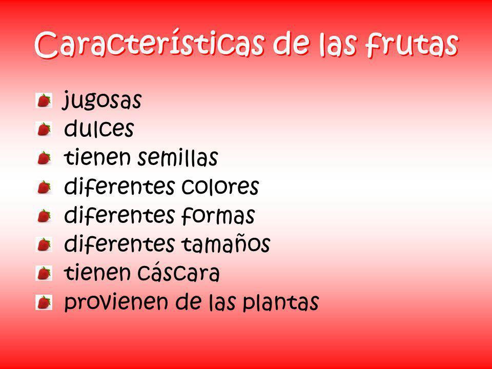 Características de las frutas
