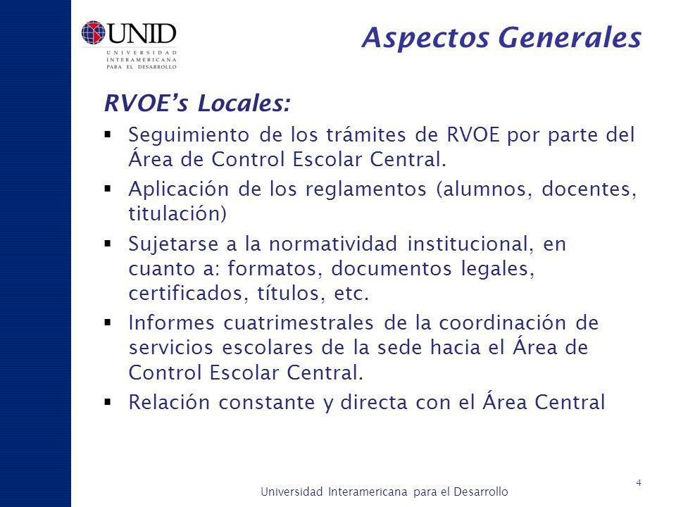 Aspectos Generales RVOE's Locales: