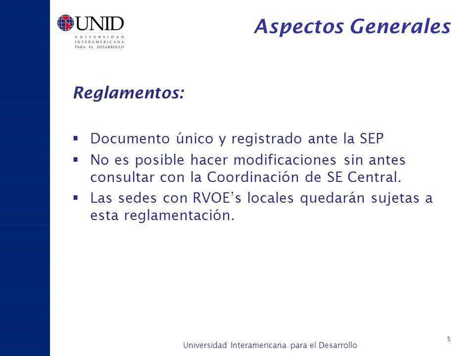 Aspectos Generales Reglamentos: