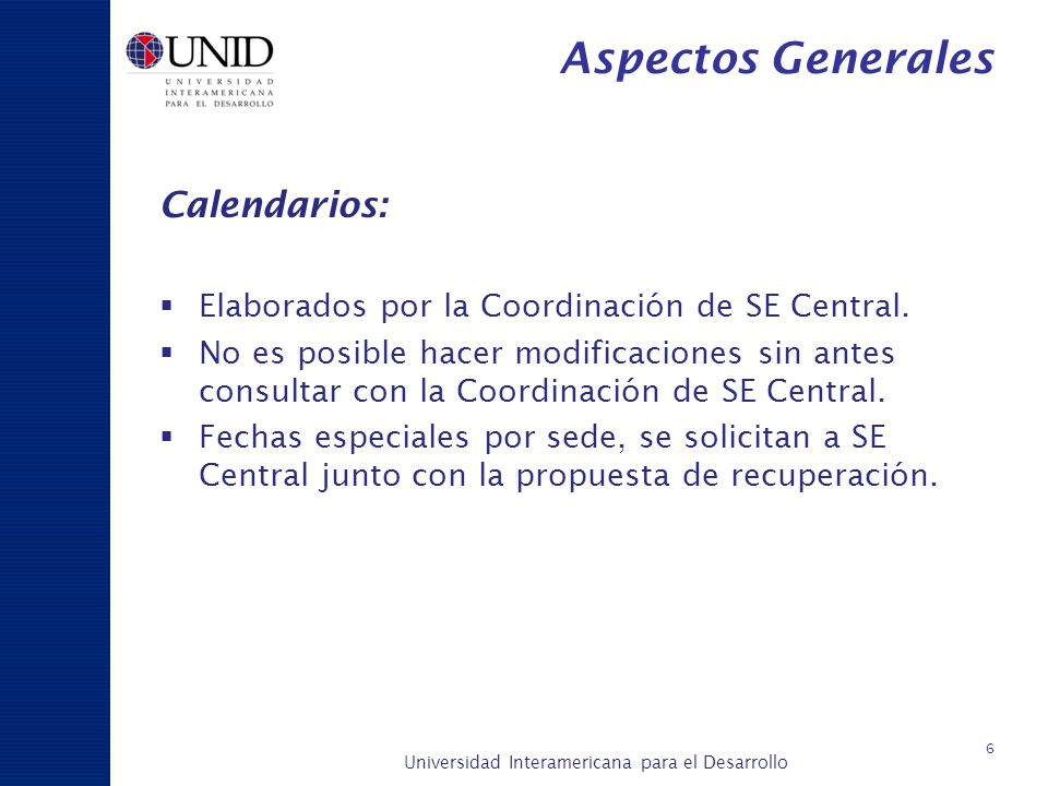 Aspectos Generales Calendarios: