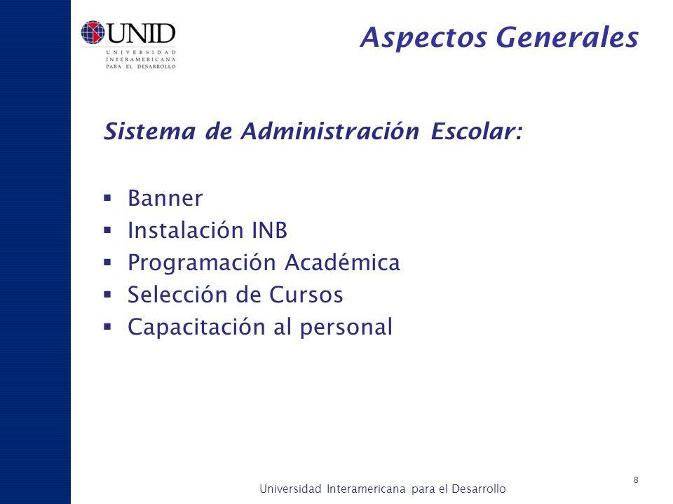 Aspectos Generales Sistema de Administración Escolar: Banner