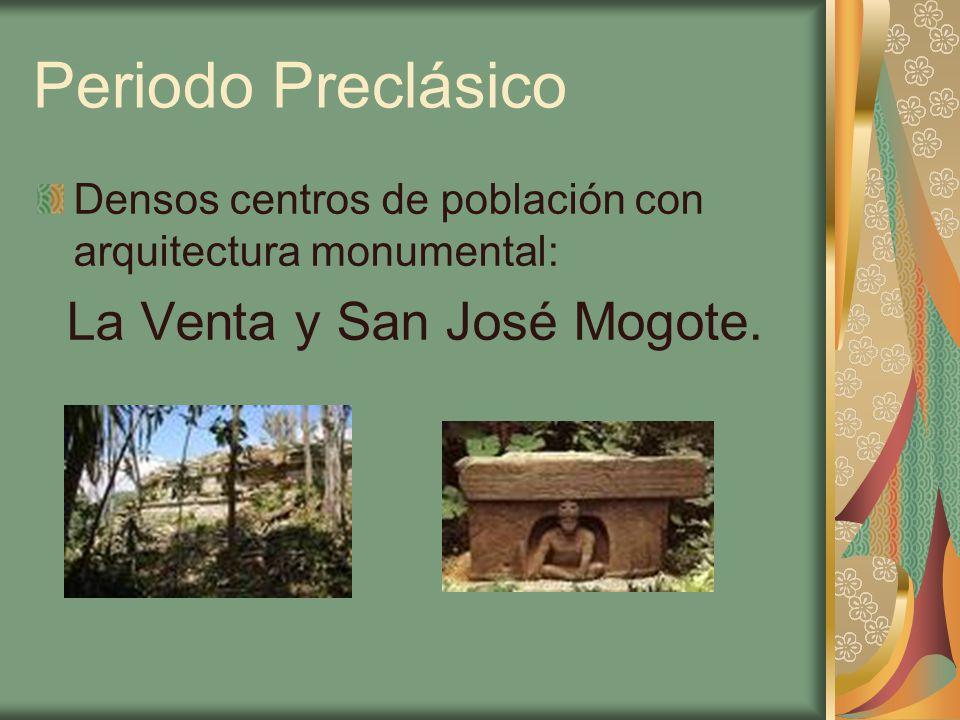 La Venta y San José Mogote.