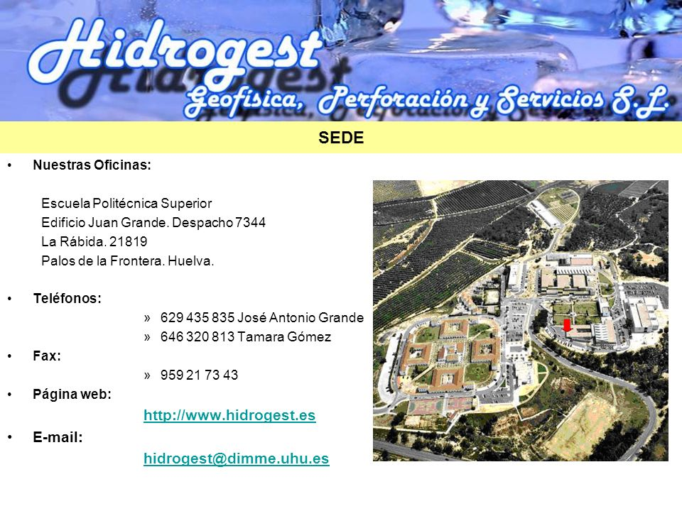 SEDE http://www.hidrogest.es E-mail: hidrogest@dimme.uhu.es