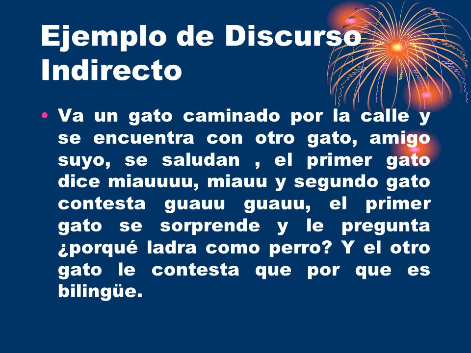 DISCURSO DIRECTO E INDIRECTO - ppt video online descargar