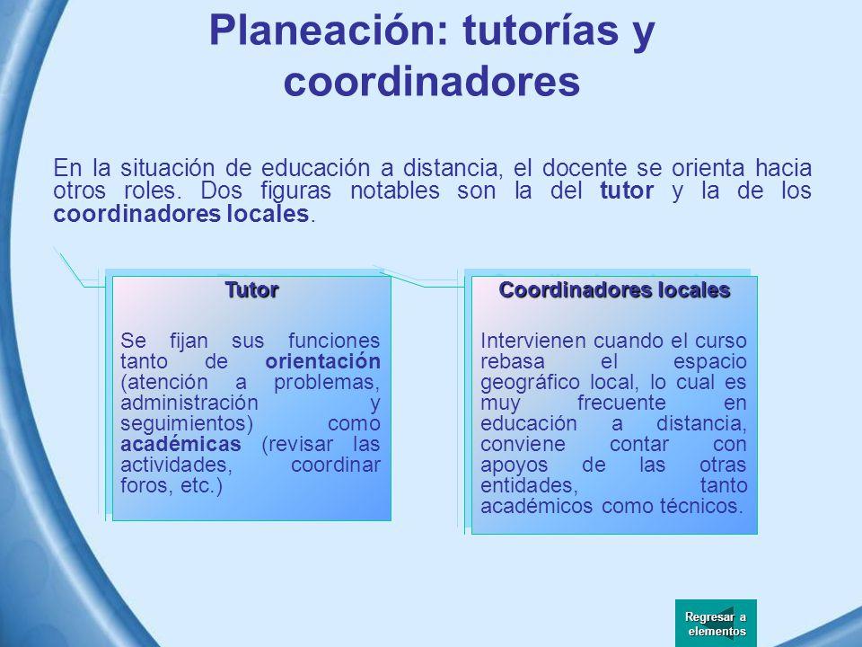 Planeación: tutorías y coordinadores