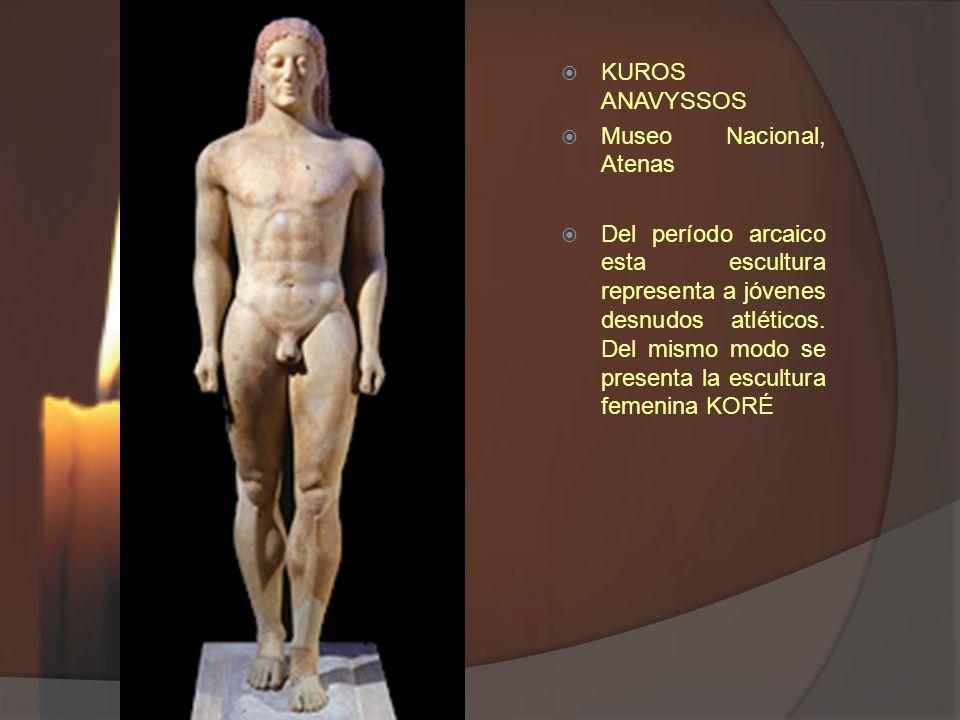 KUROS ANAVYSSOS Museo Nacional, Atenas.