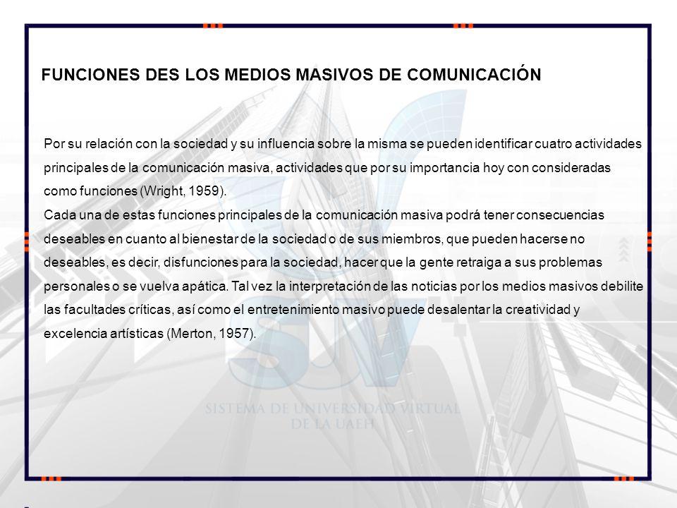 FUNCIONES DES LOS MEDIOS MASIVOS DE COMUNICACIÓN