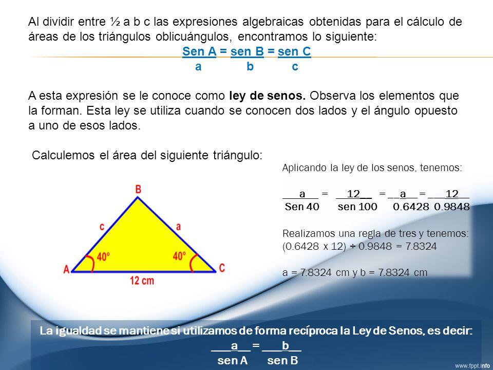 Calculemos el área del siguiente triángulo: