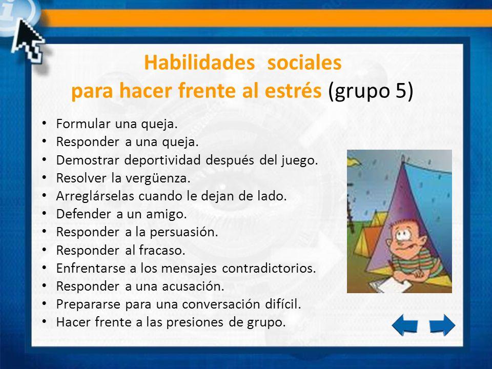 Habilidades sociales para hacer frente al estrés (grupo 5)