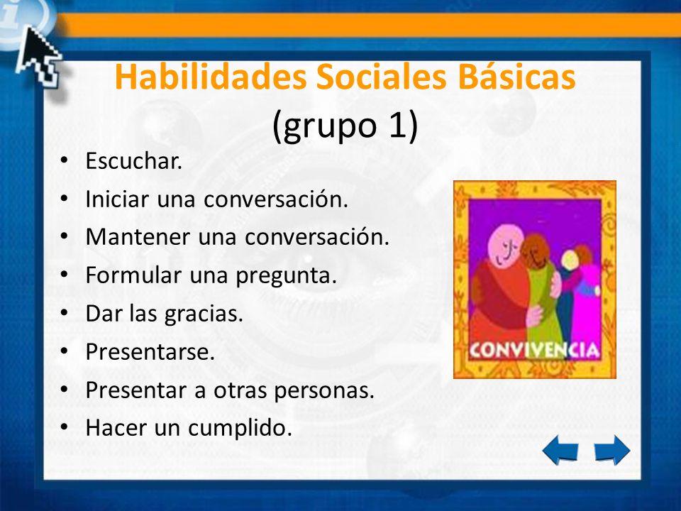 Habilidades Sociales Básicas (grupo 1)