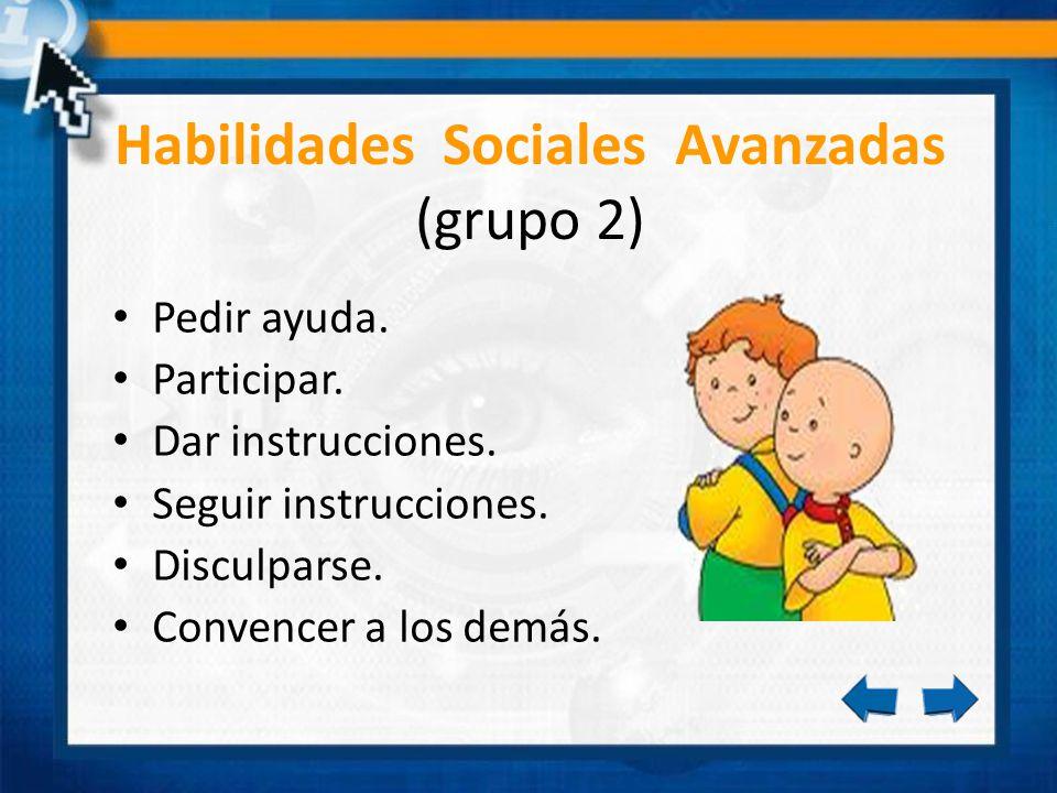 Habilidades Sociales Avanzadas (grupo 2)