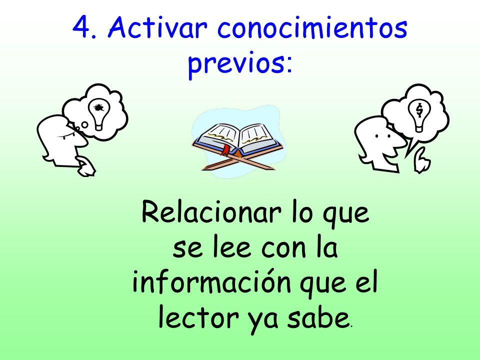 4. Activar conocimientos previos: