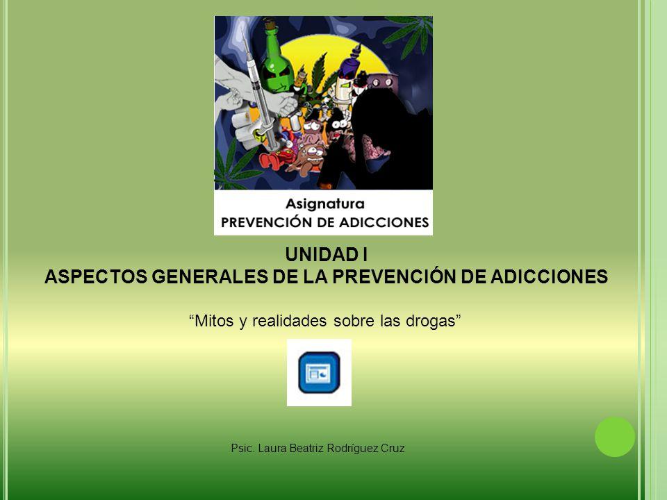 ASPECTOS GENERALES DE LA PREVENCIÓN DE ADICCIONES