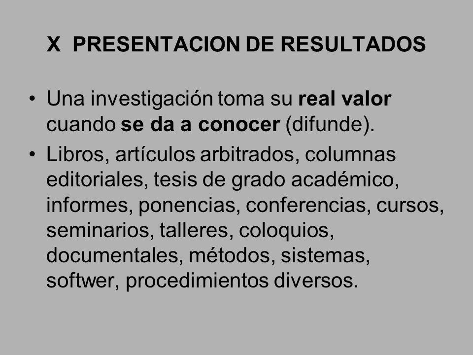 X PRESENTACION DE RESULTADOS