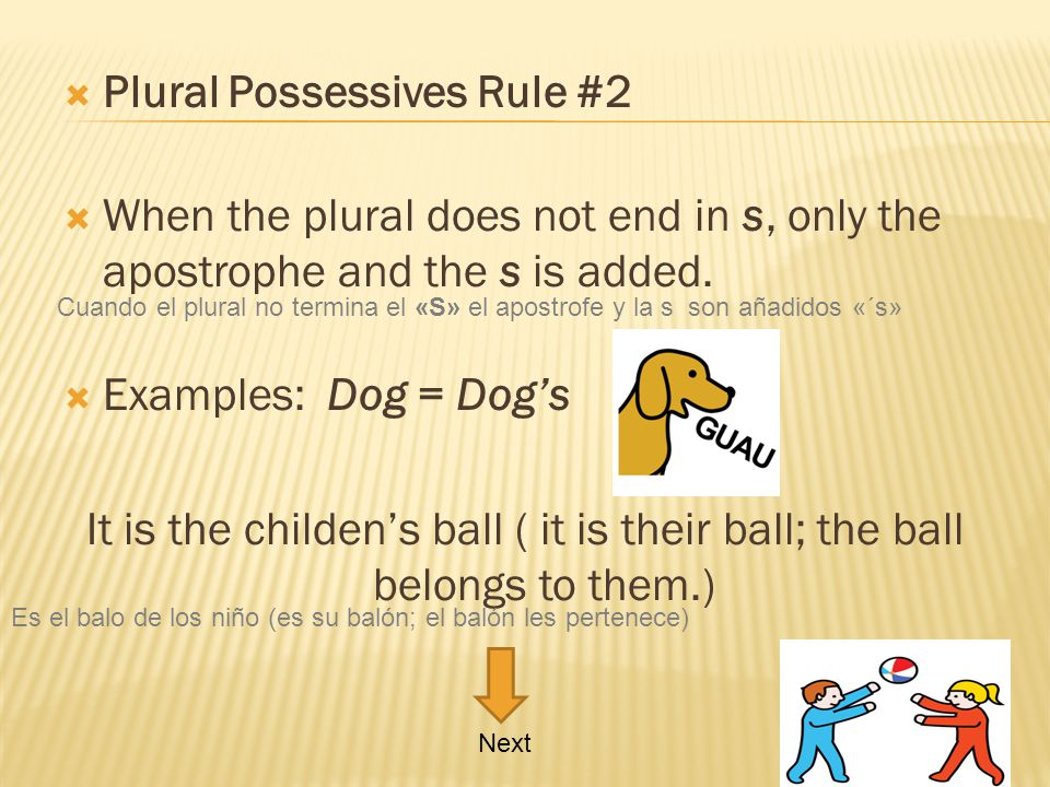 Plural Possessives Rule #2