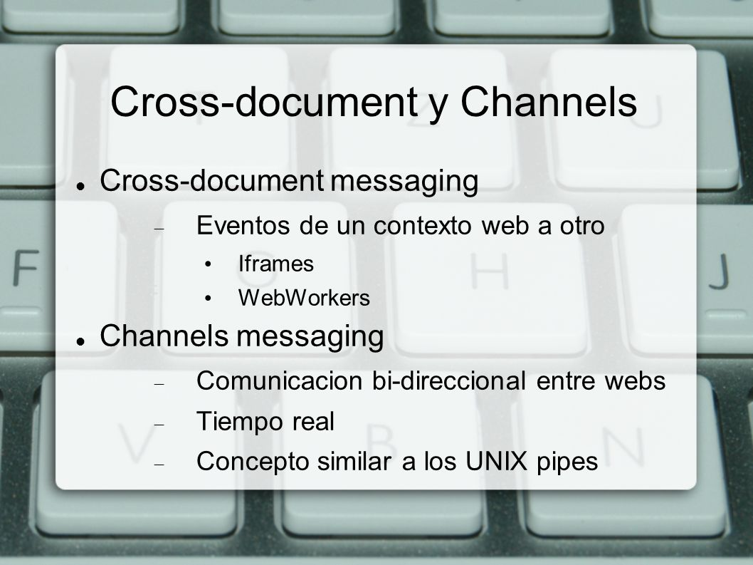 Cross-document y Channels