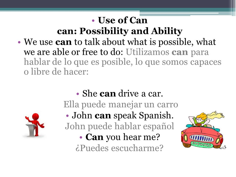 can: Possibility and Ability