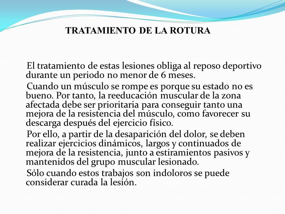 TRATAMIENTO DE LA ROTURA