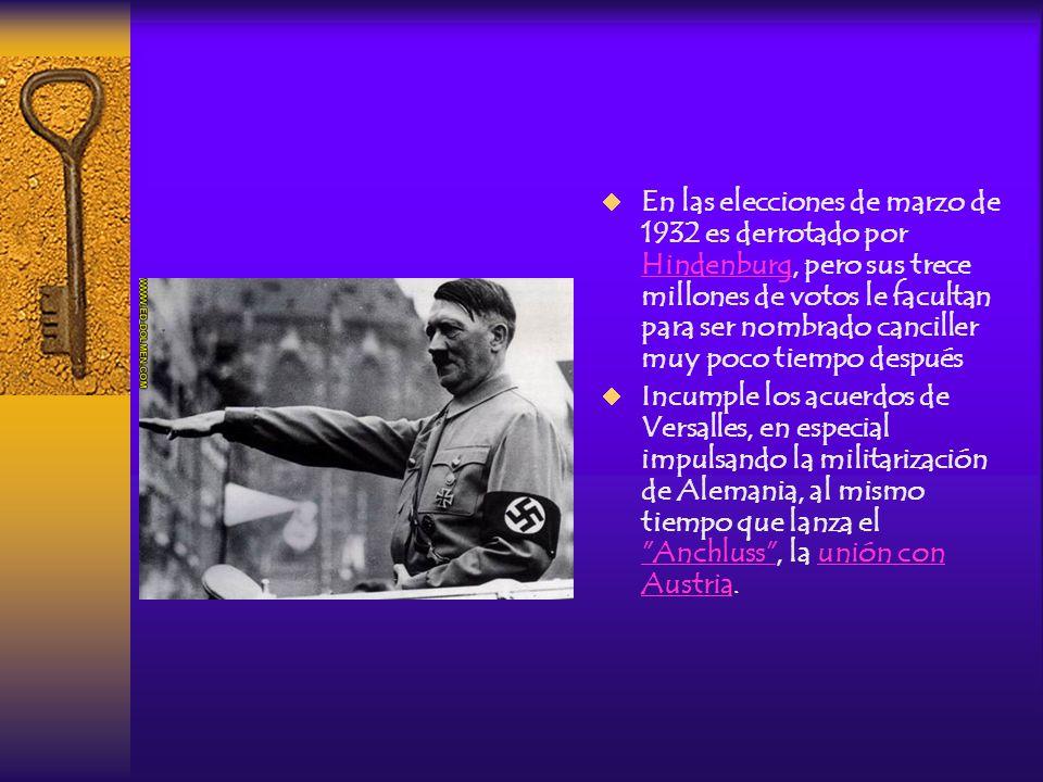En las elecciones de marzo de 1932 es derrotado por Hindenburg, pero sus trece millones de votos le facultan para ser nombrado canciller muy poco tiempo después