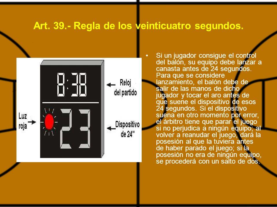 Art. 39.- Regla de los veinticuatro segundos.