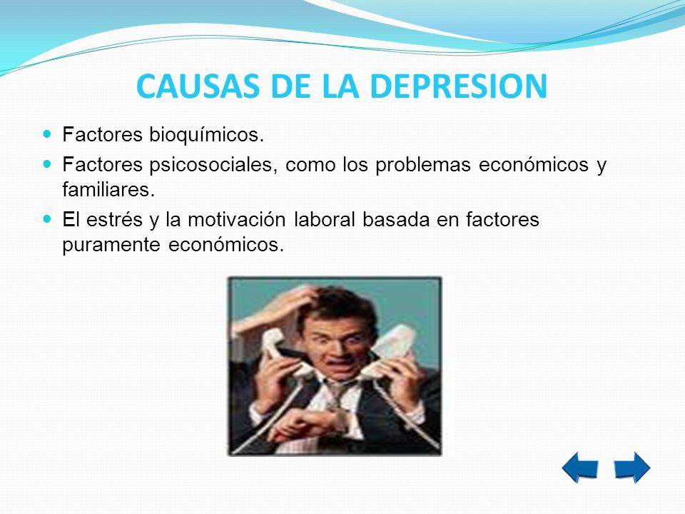 CAUSAS DE LA DEPRESION Factores bioquímicos.