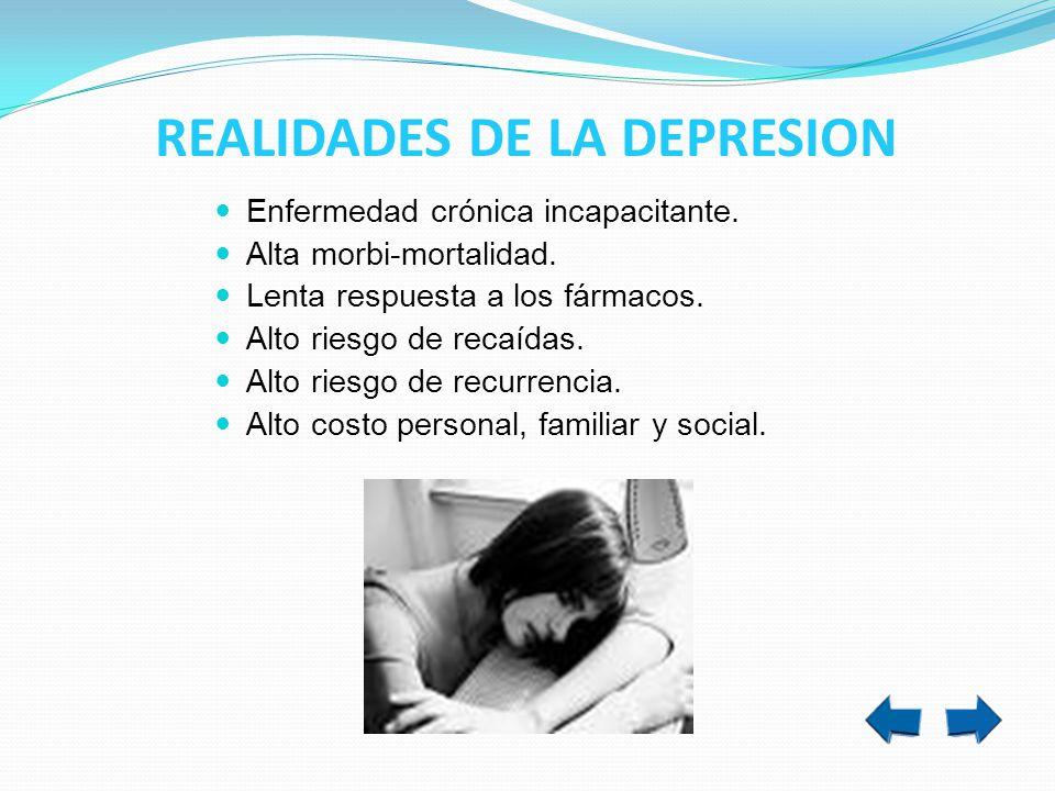 REALIDADES DE LA DEPRESION