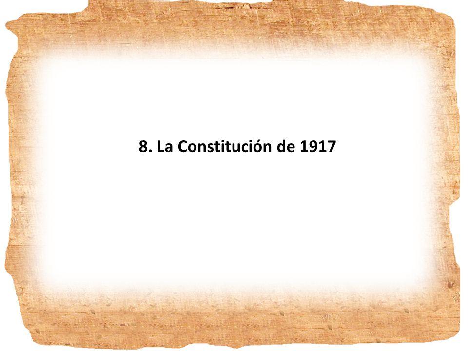 8. La Constitución de 1917
