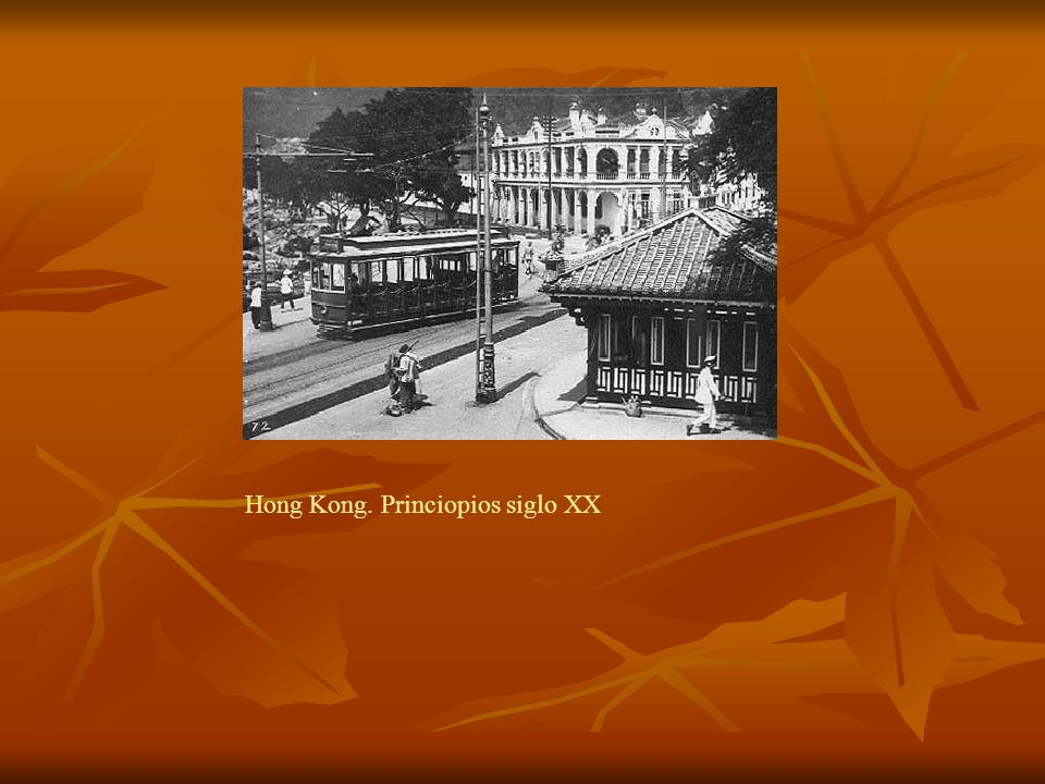 Hong Kong. Princiopios siglo XX