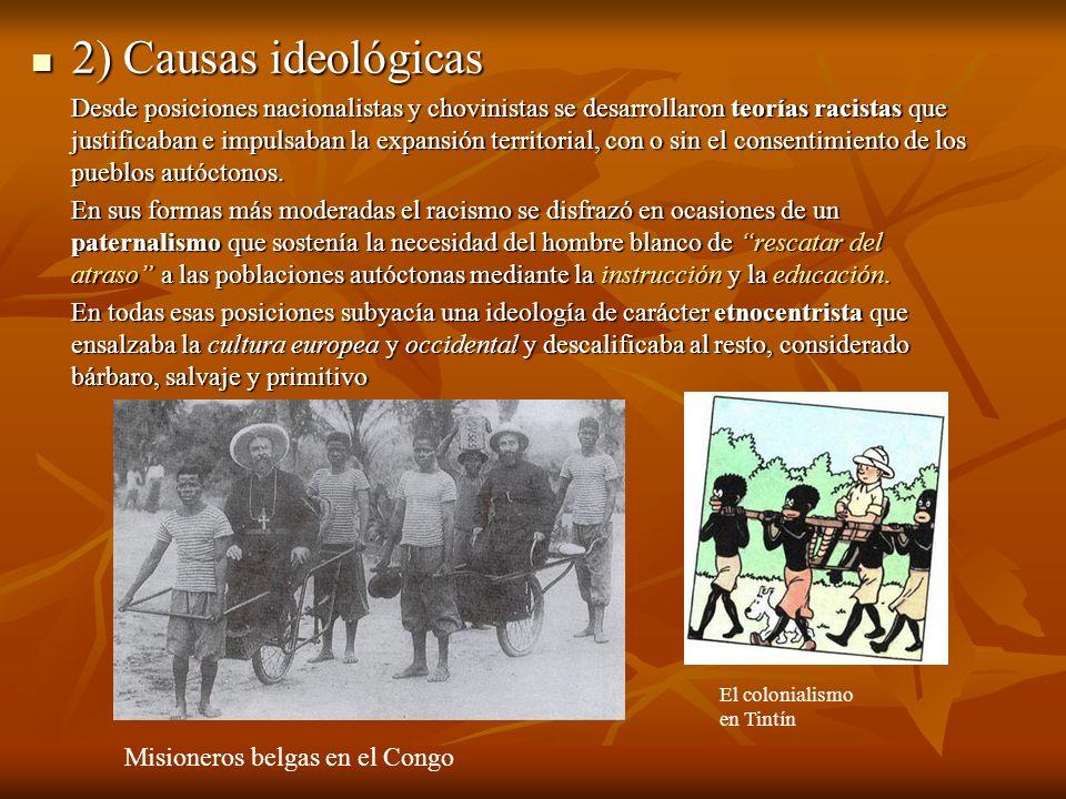 2) Causas ideológicas