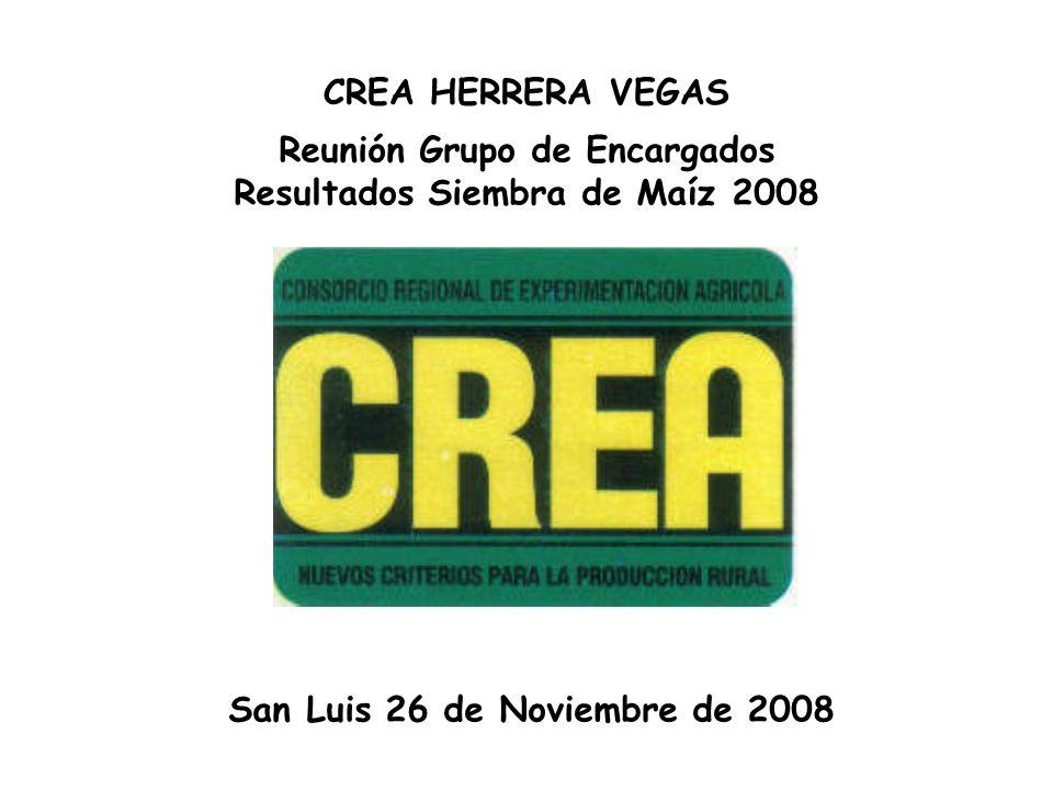 Reunión Grupo de Encargados Resultados Siembra de Maíz 2008