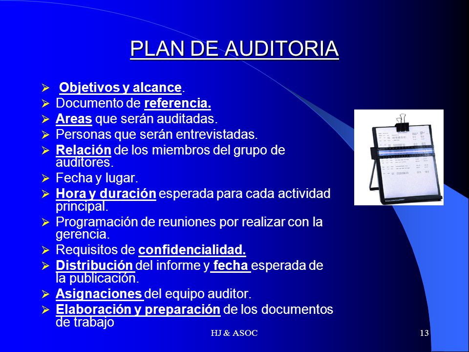 PLAN DE AUDITORIA Objetivos y alcance. Documento de referencia.