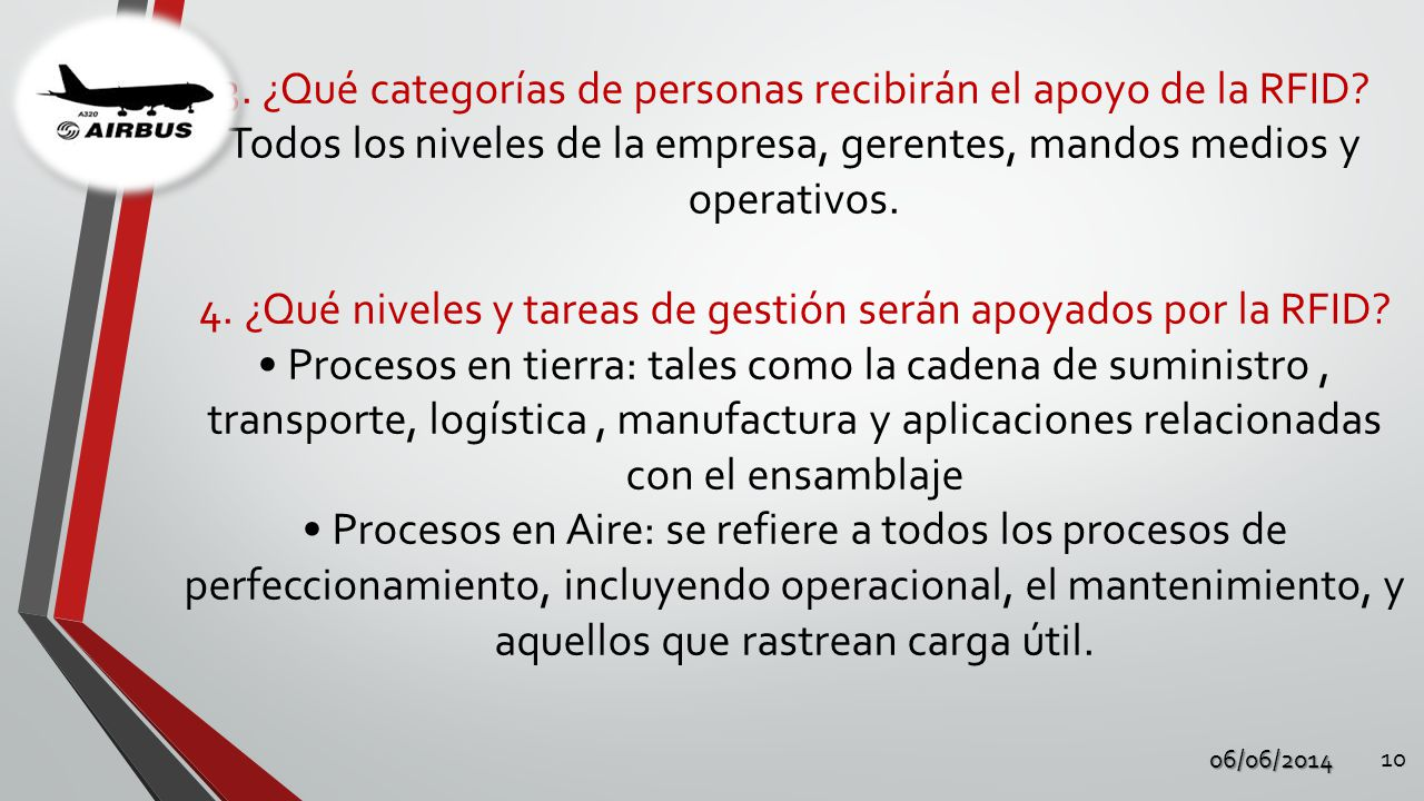 3. ¿Qué categorías de personas recibirán el apoyo de la RFID