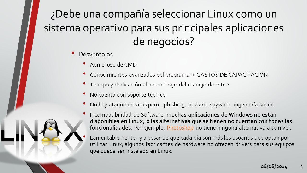 ¿Debe una compañía seleccionar Linux como un sistema operativo para sus principales aplicaciones de negocios