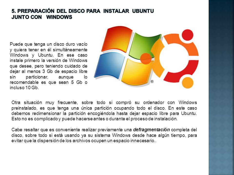 5. Preparación del disco para instalar UBUNTU JUNTO CON WINDOWS