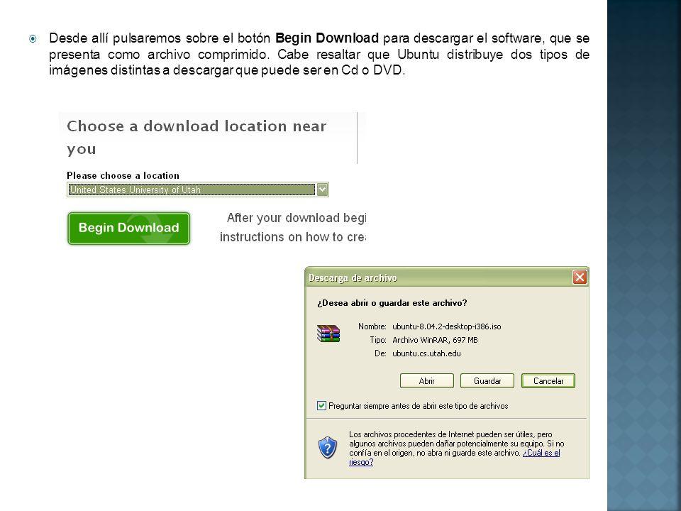 Desde allí pulsaremos sobre el botón Begin Download para descargar el software, que se presenta como archivo comprimido.