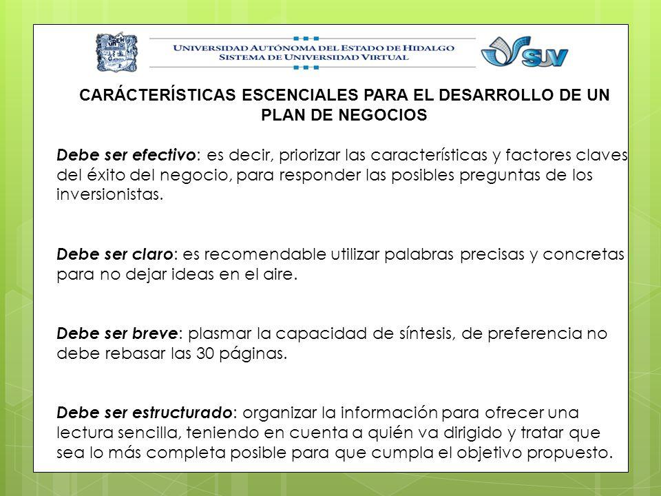 CARÁCTERÍSTICAS ESCENCIALES PARA EL DESARROLLO DE UN PLAN DE NEGOCIOS