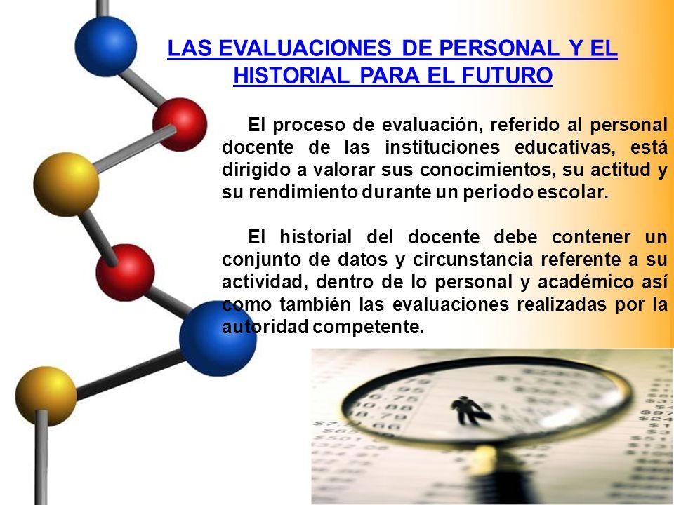LAS EVALUACIONES DE PERSONAL Y EL HISTORIAL PARA EL FUTURO