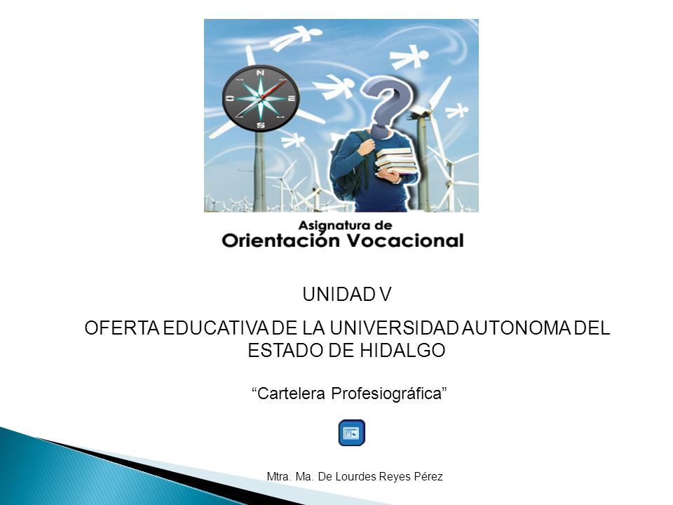 OFERTA EDUCATIVA DE LA UNIVERSIDAD AUTONOMA DEL ESTADO DE HIDALGO