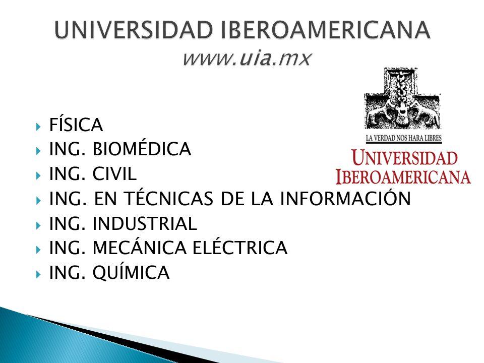 UNIVERSIDAD IBEROAMERICANA www.uia.mx